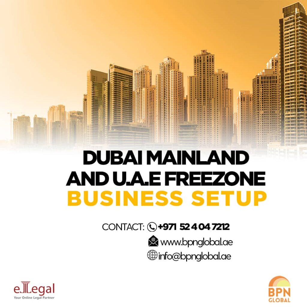 Dubai mainland and UAE freezone Business setup