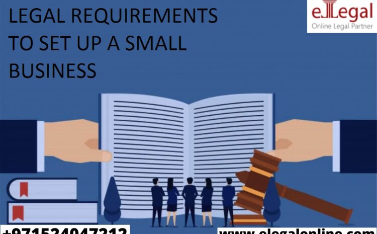 Legal Requirements To Set Up A Small Business In The UK